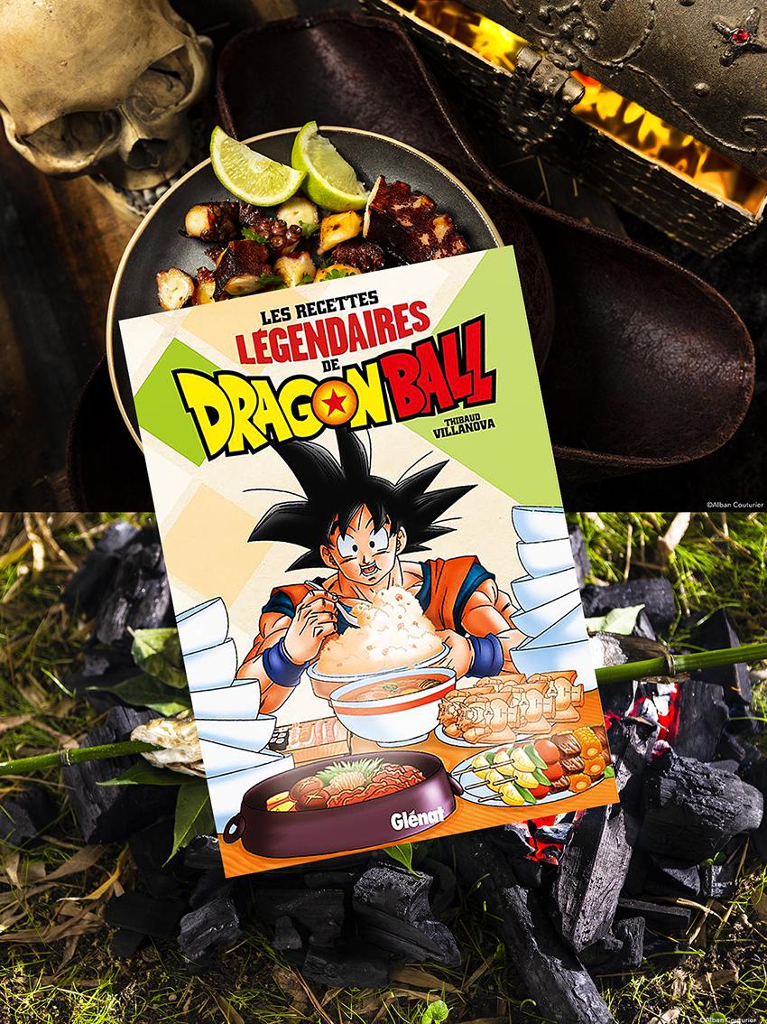 Les recettes Legendaires de Dragon Ball, de belles recettes gourmandes ©Alban Couturier